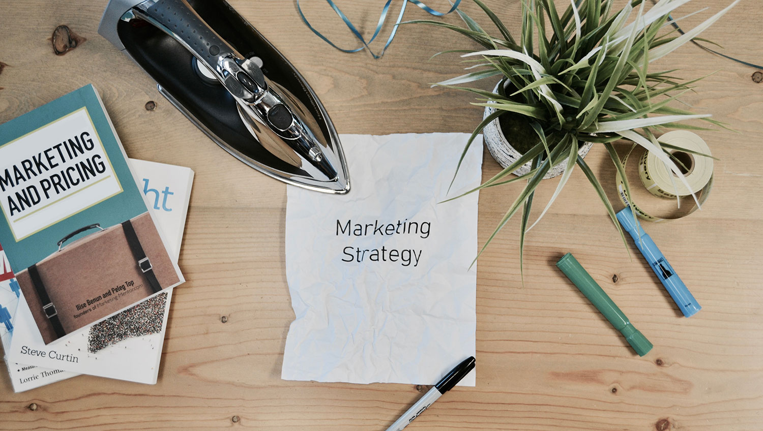 Iron out your marketing strategy